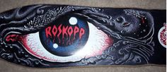 Spent some hours on this deck    Rob Roskopp Eye!  eBay Watch: July 2010 « Skate and Annoy Features