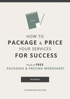 business finance How to Package and Price your Services for Success // Fleurir Creative Business Branding, Business Design, Creative Business, Online Entrepreneur, Business Entrepreneur, Entrepreneur Ideas, Business Advice, Online Business, Business Education