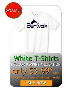 White T-shirts Promo!! Promote your Business, Event or Product with a affordable T-shirt! One Color Print