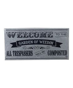 'Welcome to the Garden' Galvanized Metal Wall Sign #zulily #zulilyfinds