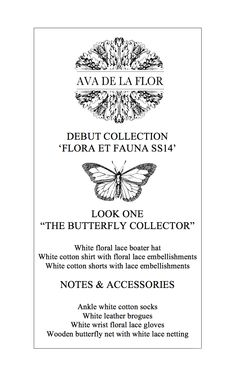 For SS14, we present four looks inspired by four quintessentially British spring and summer pastimes. Look one: The Butterfly Collector