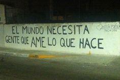 Accion Poetica Mazatlan  The world needs people who love what you do