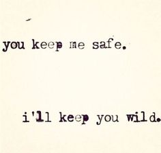 Ill keep you wild