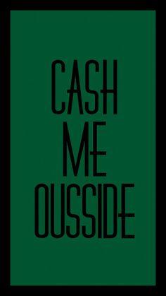 Cash me outside Danielle Bregolli