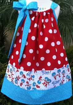I love this Thing 1 pillowcase dress! It would be adorable for Audrey for Dr. Seuss' birthday!