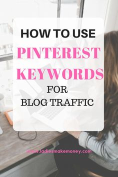 A great read for how to use keywords for pinterest.
