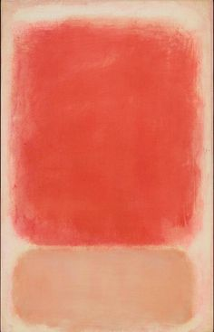 Mark Rothko, Untitled (Red and Pink on Pink),1953, Tempera on paper mounted on board with acrylic The Museum of Fine Arts, Houston, bequest of Caroline Wiess Law. © 1998 by Kate Rothko Prizel and Christopher Rothko courtesy Museum of Fine Arts Houston