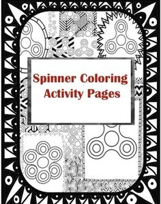 Fidget Spinner Coloring Handouts by Creative Blessings | Teachers Pay Teachers