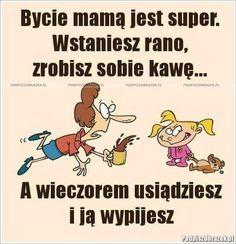 Każda mama to zna Love You Gif, Weekend Humor, Lol, Good Night Image, Man Humor, Funny Babies, Funny Moments, Motto, Life Lessons