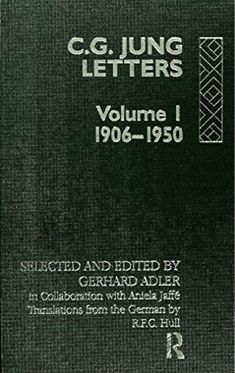 """Carl Jung """"Collected Letters Volume 1"""" – Quotations   Carl Jung Depth Psychology"""
