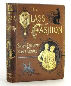 RARE 1881 ANTIQUE VICTORIAN ETIQUETTE BOOK LADIES DRESS TOILET MAKEUP HAIR HOME