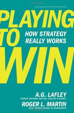 Playing to Win: How Strategy Really Works:Amazon:Books