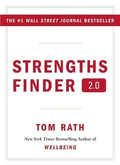 Strengths Finder 2.0 - I can't wait to find out what my strength is. :)