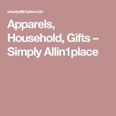 Apparels, Household, Gifts – Simply Allin1place