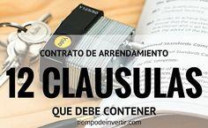 En este artículo te mostraré las cláusulas más comunes que no deben faltar en ningún contrato de arrendamiento. Y te doy contrato de ejemplo para llenar.