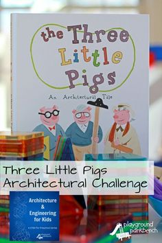 An Architectural, Construction Center Challenge featuring three different building mediums inspired by this fun version of The Three Little Pigs, An Architectural Tale. The latest activity in my Architecture and Engineering for Kids - a STEM series for p Steam Activities, Science Activities, Activities For Kids, Stem For Preschoolers, 3 Little Pigs Activities, Space Activities, Science Books, Computer Science, Stem Science