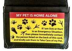 If you have an emergency and can't get home, the Pet Home Alone Card lets…