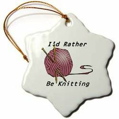Amazon.com - 3dRose orn_128626_1 Id Rather be Knitting Snowflake Porcelain Ornament, 3-Inch