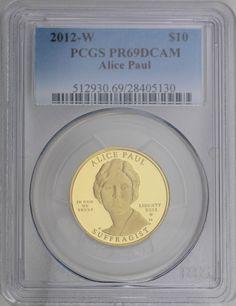2012-W $10 Alice Paul First Spouse 1/2 ounce 99.99% Gold PCGS PR69DCAM