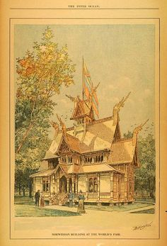 Norwegian Building at the 1893 Chicago World's Fair World's Columbian Exposition, Chicago City, White City, World's Fair, Local History, Interesting History, Norway, Cool Pictures, Architectural Styles