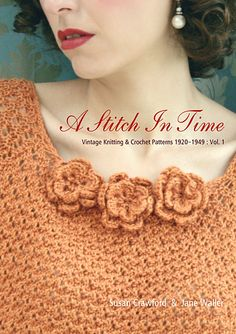 Ravelry: A Stitch In Time, Knitting and Crochet Patterns, 1920-1949 Vol. 1 - patterns