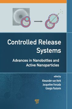 Controlled Release Systems: Advances In Nanobottles And Active Nanoparticles free ebook Textile World, Artificial Neural Network, Nanotechnology, Active Ingredient, Free Ebooks, Drugs, Prints, Gadgets, Van