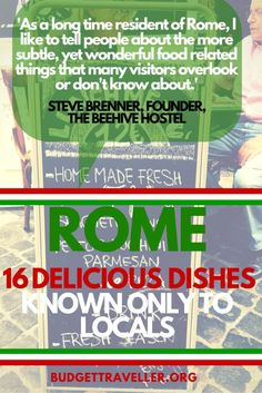 When in Rome: 16 delicious dishes known only to locals || by Kash from Budget Traveller