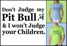 Pit bull t-shirt.  Pittie LOVE!