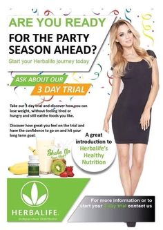Get ready for party season with Herbalife's 3 day trial - can be ordered from my website http://goherbalife.com/amysteele/en-us