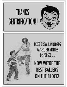 thanks gentrification