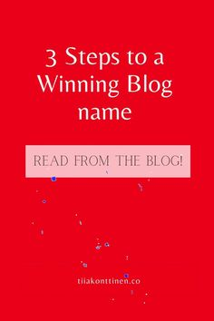 3 Tips To Create a Blog Name! Read my tips from the blog post! www.tiiakonttinen.co #bloggingtips #bloggingforbeginners How To Create A Successful Blog, Creating A Blog, How To Start A Blog, How To Make Money, Business Tips, Online Business, Blog Names, Blog Topics, Online Entrepreneur