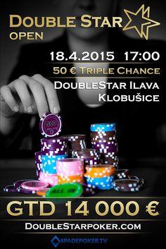 Pozývame Vás na DoubleStar OPEN GTD 14 000 € – 50€ Triple chance + 10€ fee II 1/7, ktorý  sa uskutoční 18.4. 2015 o 17:00 hodine, v krásnych priestoroch luxusného kaštieľa v Ilave – Klobušiciach.