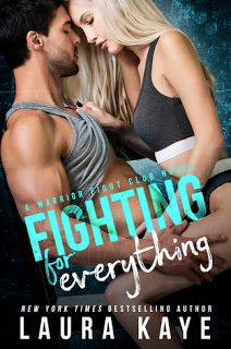 Book Reviewed: Fighting for Everything (Warrior Fight Club