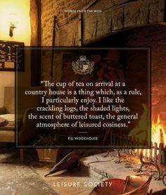 #leisuresociety #wordsofthewise #pgwodehouse