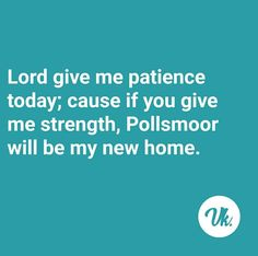 K Quotes, Funny Quotes, Lord Give Me Patience, Afrikaans Quotes, Give Me Strength, Office Humor, Handmade Journals, My Journal, Morals