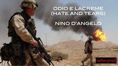 Hate and Tears • Iraq, Odio e Lacreme (Nino D'Angelo)
