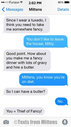 Texts from Mittens - NEW Daily Mittens: The Bored Edition More Mittens...