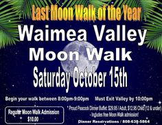 Waimea Valley Full Moon Walk - http://fullofevents.com/hawaii/event/waimea-valley-full-moon-walk/