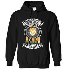 I May Live in the US But In My Mind My Home Is Always C - #vintage shirt #vintage sweatshirt. BUY NOW => https://www.sunfrog.com/States/I-May-Live-in-the-US-But-In-My-Mind-My-Home-Is-Always-Cyprus-V1-ucwvaaaovk-Black-Hoodie.html?68278