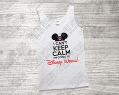 Mickey Mouse I Can't Keep Calm I'm Going To Disney World Cut File Set in SVG, EPS, DXF, JPEG, and PNG