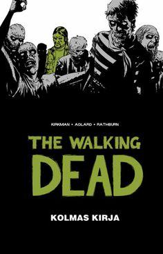 The Walking Dead - kolmas kirja