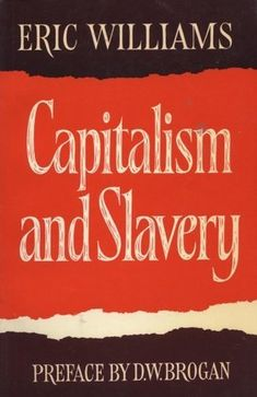 Capitalism and Slavery Black History Quotes, Black History Books, Black Books, Books To Read, My Books, Wisdom Books, Knowledge And Wisdom, Interesting Reads, Nonfiction Books