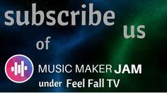 MUSIC MAKER JAM: Feel Fall TV