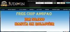 JUTAWIN - BONUS CHIP 30.000 DEPOSIT 30.000 3x ROLLOVER