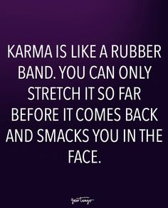 20 Karma Quotes Remind Us That Sweet, Sweet Revenge Is Just Around The Corner Karma Frases, Karma Quotes Truths, Revenge Quotes, People Quotes, Wisdom Quotes, Quotes About Karma, Destiny Quotes, Anger Quotes, Breakup Quotes