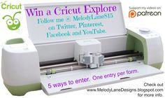 Melody Lane Designs: Win a New Cricut Explore click picture to bring you to blog post to find Pinterest link to form.