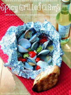 Bobbi's Kozy Kitchen: Spicy Grilled Clams in Foil with @GalloFamily #SundaySupper