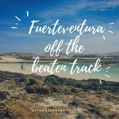 Fuerteventura Off the Beaten Track: Camping in the Canary Islands