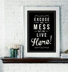 Retro Inspirational Quote Giclee Art Print - Vintage Typography Decor - Customize - Excuse The Mess UK