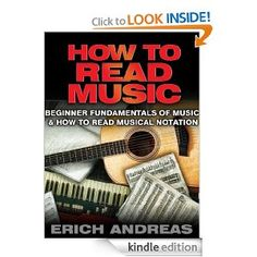How to Read Music: Beginner Fundamentals of Music and How to Read Musical Notation [Kindle Edition] Erich Andreas Best Kindle, Free Kindle Books, Free Ebooks, Music Journal, Song Words, Reading Music, Teaching Style, Gift For Music Lover, Music Composers